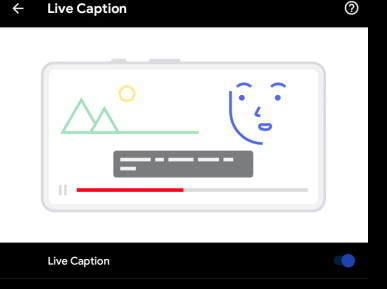 Live Caption in Android OS